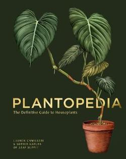 Plantopedia - The Definitive Guide to House Plants
