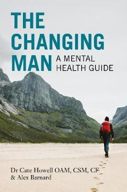 Changing Man - A Mental Health Guide