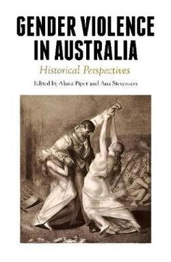 Gender Violence in Australia -  Historical Perspectives