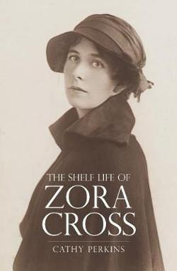 Shelf Life of Zora Cross