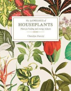 Language of Houseplants - Plants for home and healing