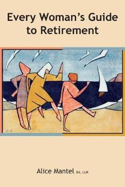 Every Woman's Guide to Retirement