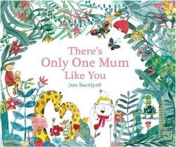 There's Only One Mum Like You: Deluxe Edition