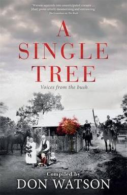 A Single Tree - Voices From the Bush