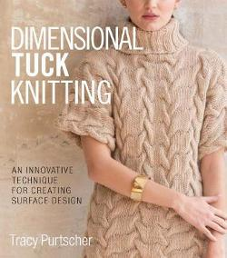 Dimensional Tuck Knitting - An Innovative Technique for Creating Surface Tension